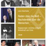 Jens Oberheide: Reden über die Welt — Nachdenken über die Menschen