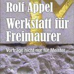 Rolf Appel, Werkstatt für Freimaurer
